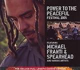echange, troc Michael Franti & Spearhead - Power To The Peaceful Festival 2005