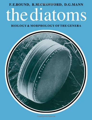 Diatoms: Biology And Morphology Of The Genera