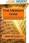 The Messiah Code: The astounding disc...