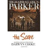 Parker: The Score (Richard Stark's Parker) ~ Darwyn Cooke