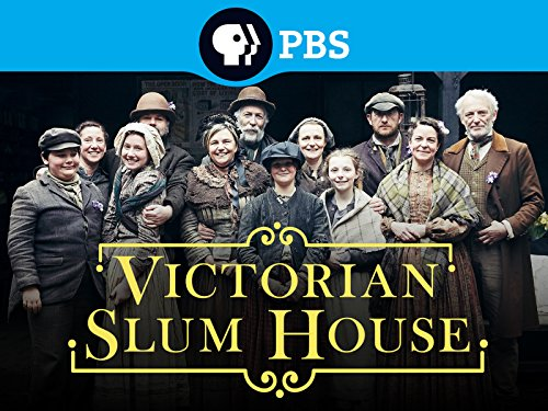 Victorian Slum House Season 1