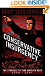 Conservative Insurgency: The Struggle...