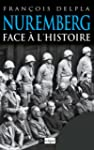 Nuremberg face � l'histoire