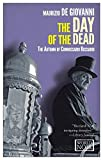 img - for The Day of the Dead: The Autumn of Commissario Ricciardi book / textbook / text book