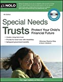 Special Needs Trusts: Protect Your Child&#39;s Financial Future (Special Needs Trust: Protect Your Childs Financial Future (W/CD))