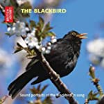 The Blackbird: Sound portraits of the...
