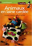 echange, troc Lucie Bressant - Animaux en laine cardée