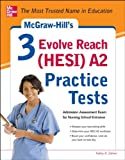 img - for McGraw-Hill s 3 Evolve Reach (HESI) A2 Practice Tests book / textbook / text book