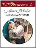 img - for A Rich Man's Touch book / textbook / text book