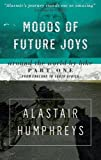 Alastair Humphreys Moods of Future Joys - Around the world by bike Part 1