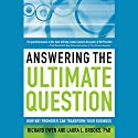 Answering the Ultimate Question: How Net Promoter Can Transform Your Business Audiobook by Richard Owen, Laura L. Brooks Narrated by Melissa Edris