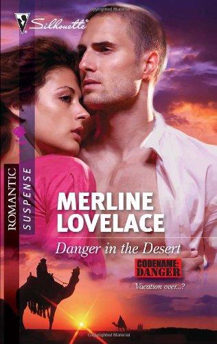 Image of Danger in the Desert (Silhouette Romantic Suspense)