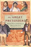 The Great Pretenders: The True Stories behind Famous Historical Mysteries (0393019691) by Jan Bondeson