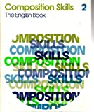 img - for Composition Skills the English Book Volume 2 book / textbook / text book