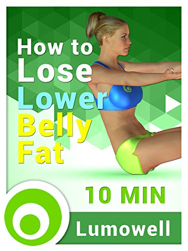 How to Lose Lower Belly Fat on Amazon Prime Instant Video UK