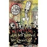Aus dem Beinhaus der Qualen: Geschichten des Grauens und der Angst