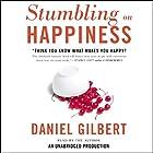Stumbling on Happiness Hörbuch von Daniel Gilbert Gesprochen von: Daniel Gilbert