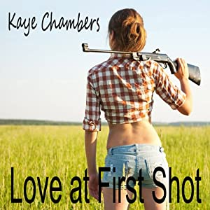 Love at First Shot | [Kaye Chambers]