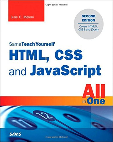 HTML, CSS and JavaScript All in One, Sams Teach Yourself: Covering HTML5, CSS3, and jQuery (2nd Edition) (Learn To Program Javascript compare prices)