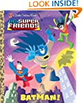 Batman! (DC Super Friends) (Little Go...