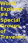World Explorer #4 Special Groups of T...