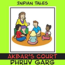 Akbar's Court Audiobook by Dhruv Garg Narrated by Claire Heffron