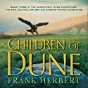 Children of Dune (       UNABRIDGED) by Frank Herbert Narrated by Scott Brick, Simon Vance