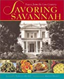 img - for Savoring Savannah: Feasts from the Low Country book / textbook / text book