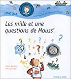 img - for Les Mille et une questions de Mouss' book / textbook / text book