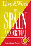img - for Live & Work in Spain and Portugal (Live and Work Abroad Guides) book / textbook / text book