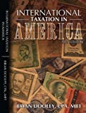 img - for International Taxation in America, 2013 Tax Research For CPAs and Attorneys (International Taxation in America, 2013 Edition) book / textbook / text book