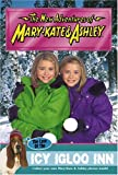 img - for New Adventures of Mary-Kate & Ashley #45: The Case of the Icy Igloo Inn: (The Case of the Icy Igloo Inn) book / textbook / text book