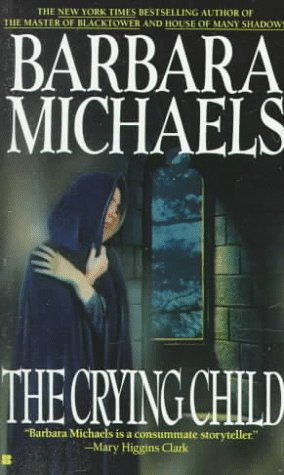 The Crying Child, Barbara  Michaels