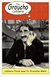 Groucho Letters: Letters from and to Groucho Marx (030680607X) by Marx, Groucho