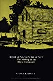 American Slave: From Sundown to Sunup - The Making of the Black Community v. 1: A Composite Autobiography (Contributions in Afro-American & African ... African Studies: Contemporary Black Poets)