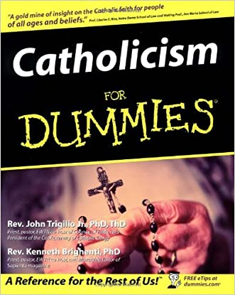 Catholicism For Dummies written by Rev. John Trigilio Jr.