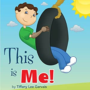 This Is Me! | [Tiffany Lee Gervais]