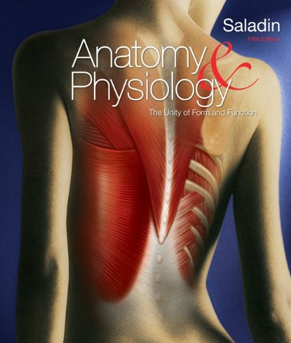 Anatomy & Physiology: A Unity of Form and Function