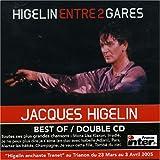 echange, troc Jacques Higelin - Entre 2 Gares
