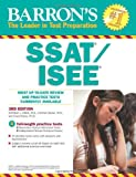 Barron's SSAT/ISEE, 3rd Edition: High School Entrance Examinations