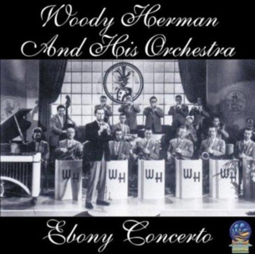 Woody Herman - Ebony Concerto - Zortam Music