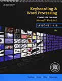 img - for Keyboarding and Word Processing, Complete Course, Lessons 1-110: Microsoft Word 2013: College Keyboarding book / textbook / text book