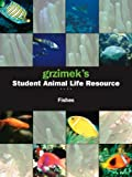 Fishes (Grzimek's Student Animal Life Resource) (0787692425) by Allen, Catherine