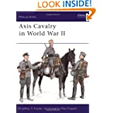 Axis Cavalry in World War II (Men-at-Arms)