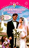 Dream Groom: (Brides Of Bradley House) (Silhouette Special Edition) (0373242441) by Mallery, Susan