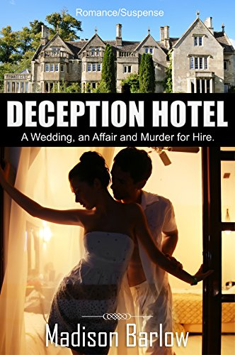 Deception Hotel by Madison Barlow