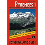 Pyrenees 1. Spanish Central Pyrenees: Panticosa Benasque: The Finest Valley and Mountain Walks: Spanish Central...
