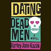 Dating Dead Men | Harley Jane Kozak