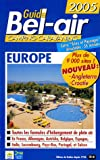 echange, troc Stéphane Goulhot, Collectif - Guide Bel Air Europe Camping-Caravaning