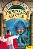The Wizard's Castle (Circle of Magic, Book 5) (0340852437) by Debra Doyle